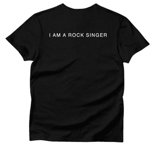 I AM A ROCK SINGER Tシャツ